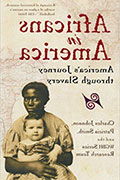 "Cover of ""Africans in America"" by Sierra Nevada University mfa in creative writing faculty member Patricia Smith, with Charles Johnson and WGBH"